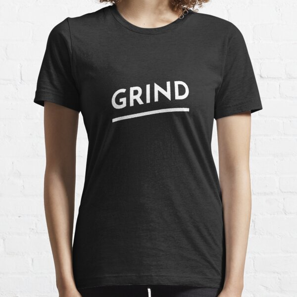 Grind Essential T-Shirt
