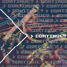 Continue?  by cvickersdesign