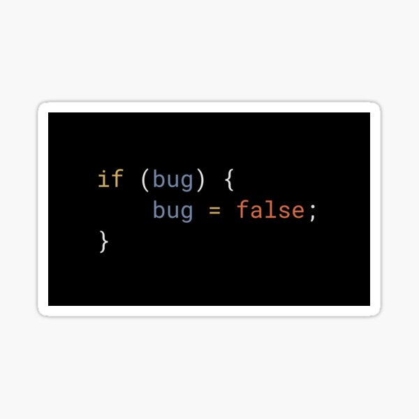 JavaScript - If Bug Bug Equals False Sticker