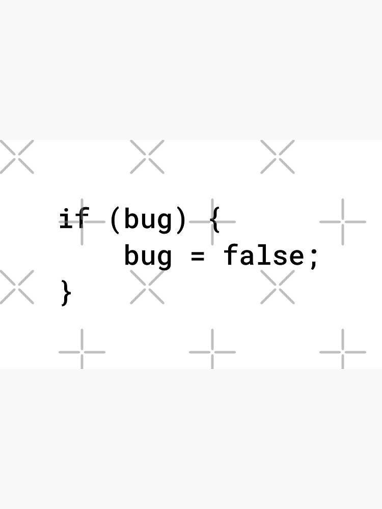 JavaScript - If Bug Bug Equals False (Inverted) by developer-gifts