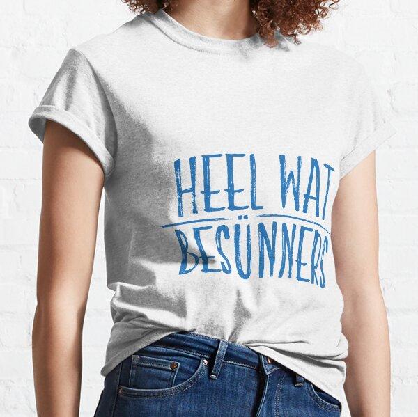 """Plattonisch """"Heel wat Besünners"""" Classic T-Shirt"""