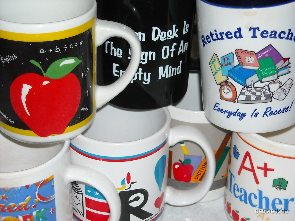 Retired Teacher Has Many Mugs by debbiedoda