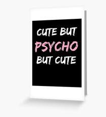 cute psycho Greeting Card