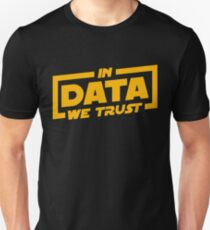 In Data We Trust - Data Scientist Gift Slim Fit T-Shirt
