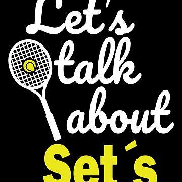 Tennis Tennis Ball Funny saying Fun Gift by Rueb