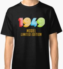 1949 Model Limited Edition Funny 70th Birthday Shirt For Men Or Women Seventieth Gift Ideas