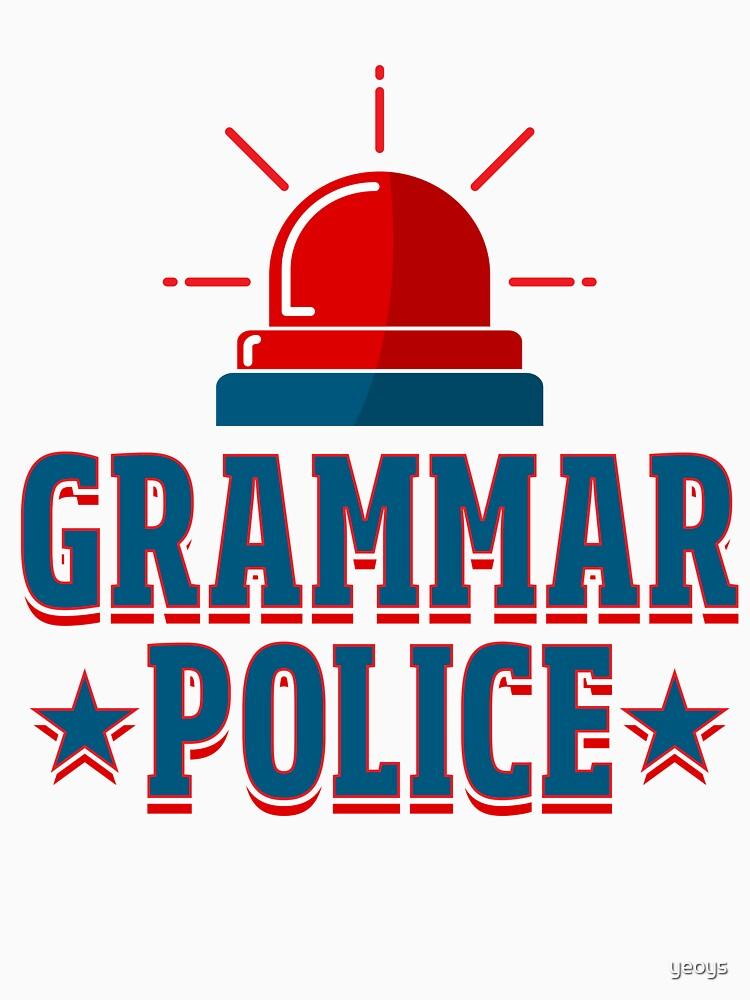 Grammar Police - Language Teacher Gift von yeoys