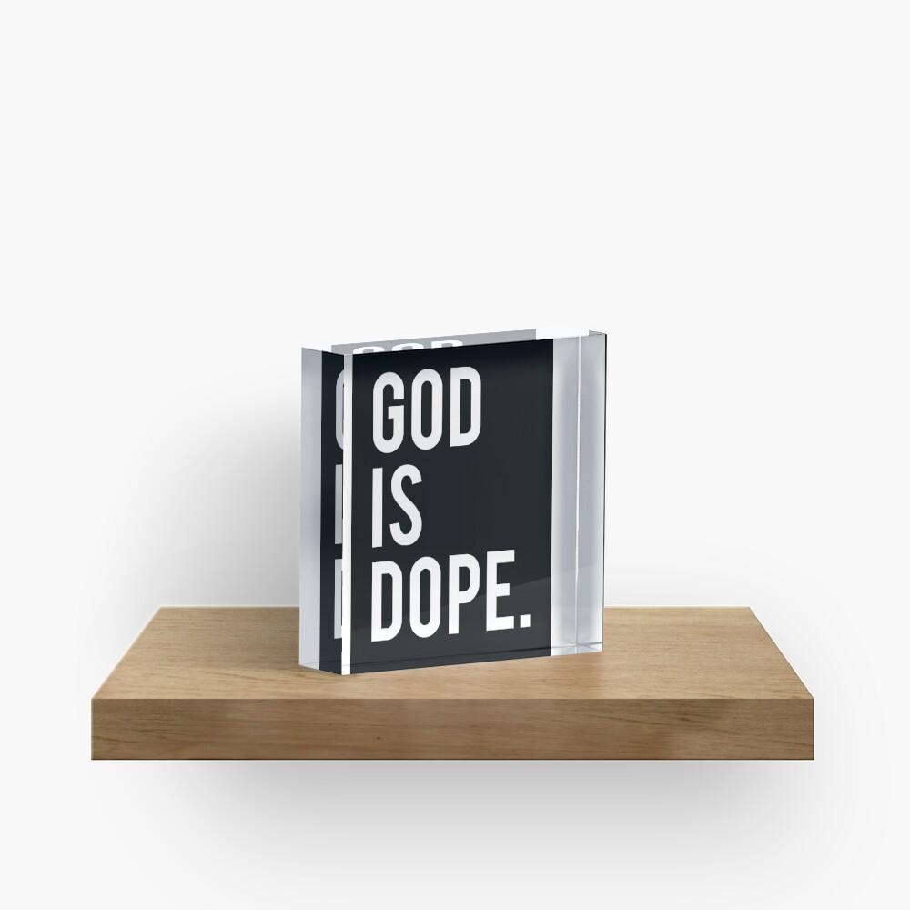God is Dope Black Acrylic Block