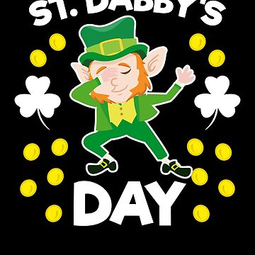 Dabbing Leprechaun Funny St Patricks Day Apparel by CustUmmMerch