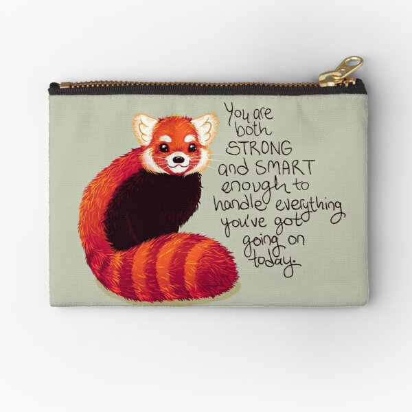 """""""You are both STRONG and SMART enough"""" Red Panda Zipper Pouch"""