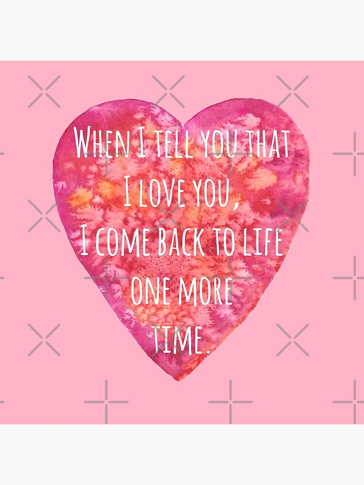 Valentine's day Love quote - Back to Life! by andreeadumez