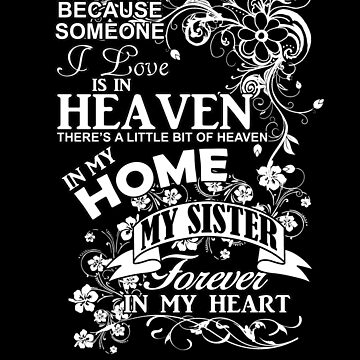 Sister In Heaven Forever In My Heart by jzelazny
