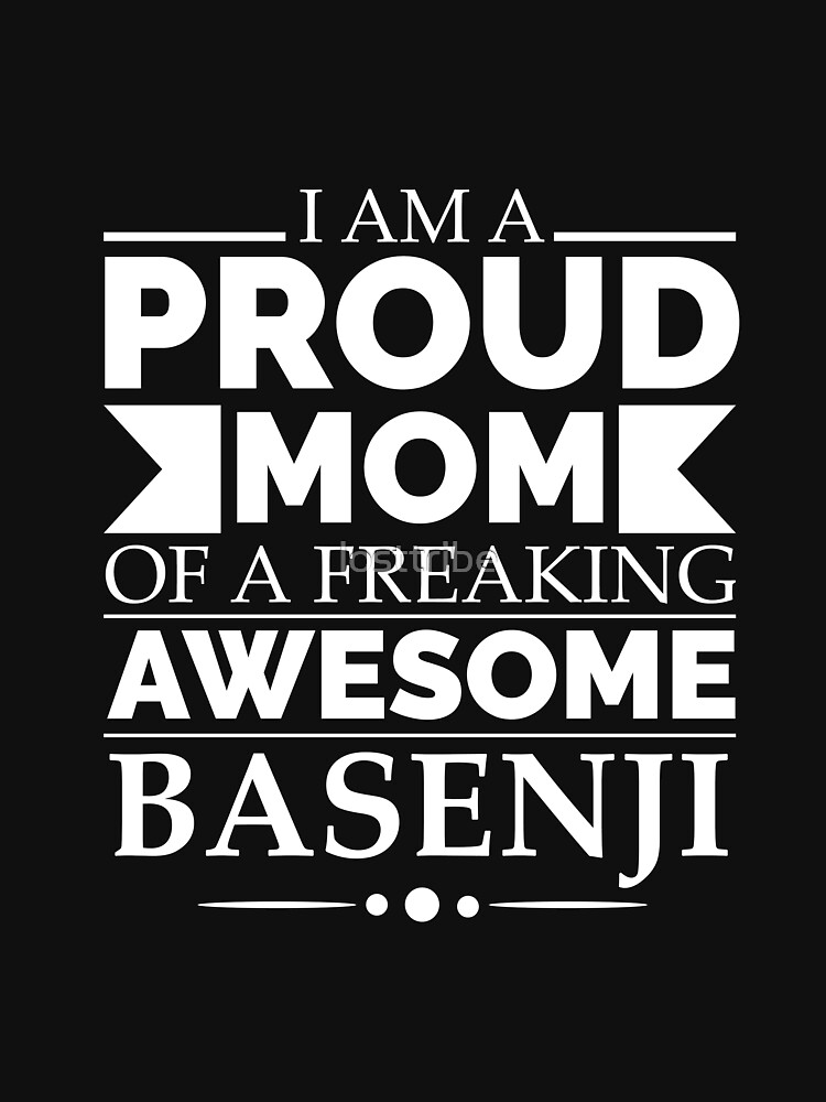 Proud mom basenji Dog Mom Owner Mother's Day by losttribe