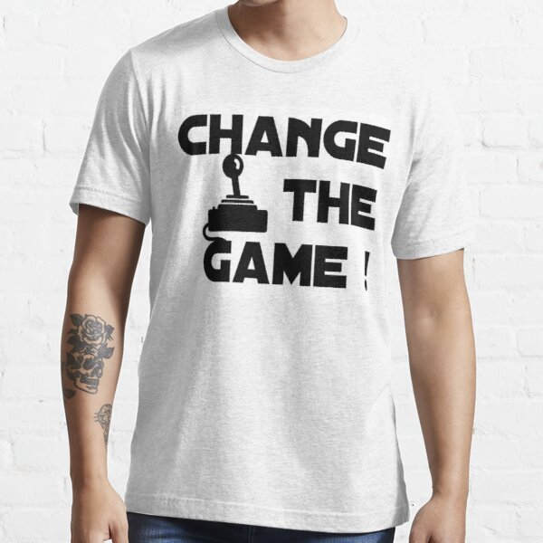 Change The Game! Essential T-Shirt