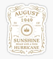 August 1949 Sunshine Mixed With A Little Hurricane Sticker