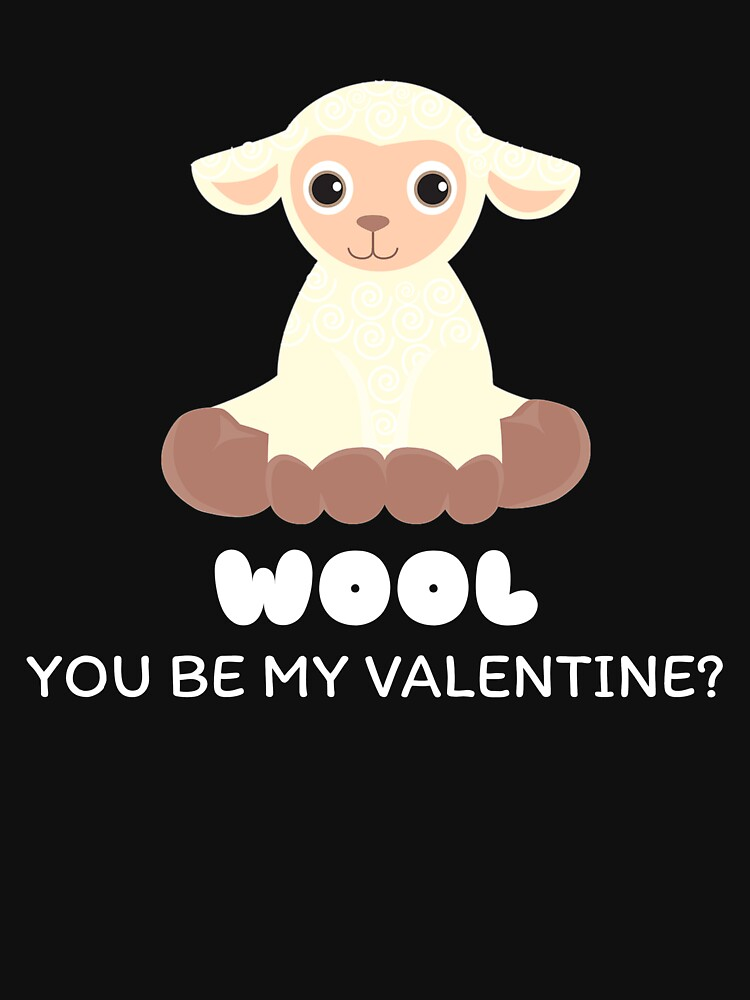 Wool You Be My Valentine Cute Sheep Pun by DogBoo