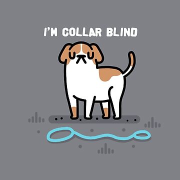 Collar blind by Randyotter