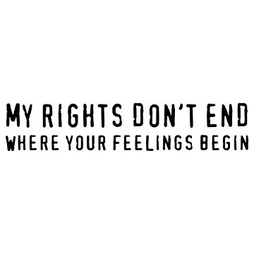 My Rights Don't End (Black) by MillSociety