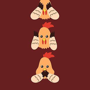 Chicken Do not See Hear Speak by Wuselsusel