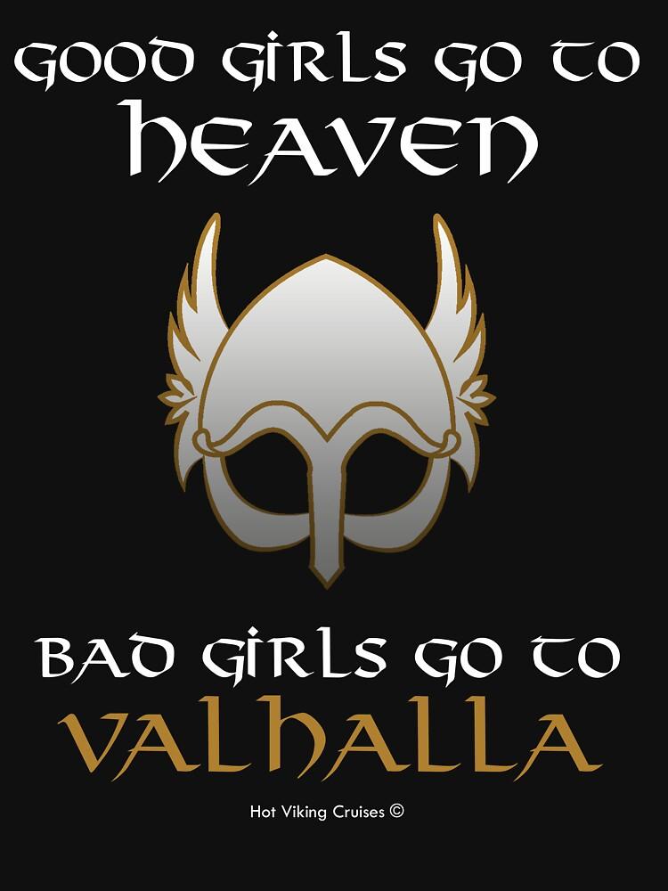 Bad Girls Go to Valhalla | Women's T-Shirt