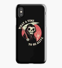 What A Time To Be Alive iPhone X Case