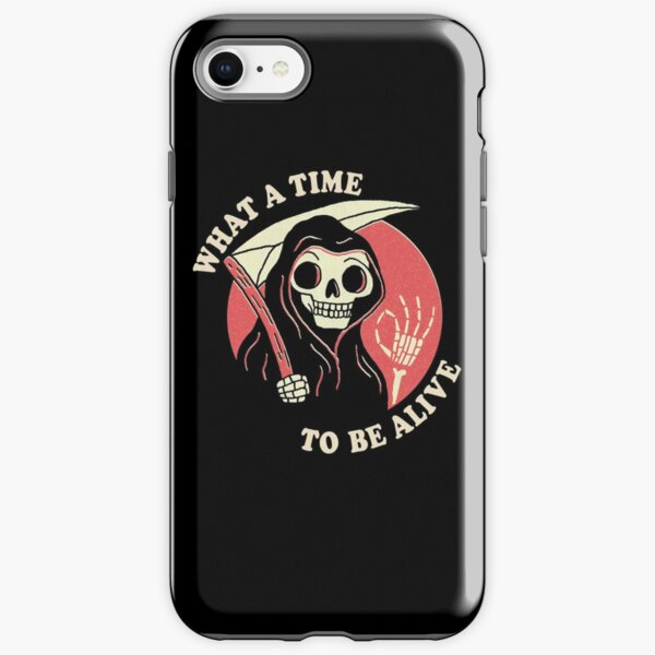 What A Time To Be Alive iPhone Tough Case