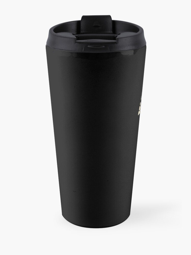 Alternate view of What A Time To Be Alive Travel Mug