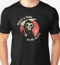 What A Time To Be Alive Slim Fit T-Shirt