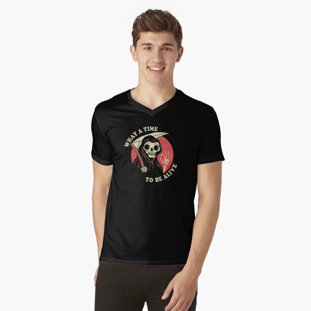 What A Time To Be Alive V-Neck T-Shirt