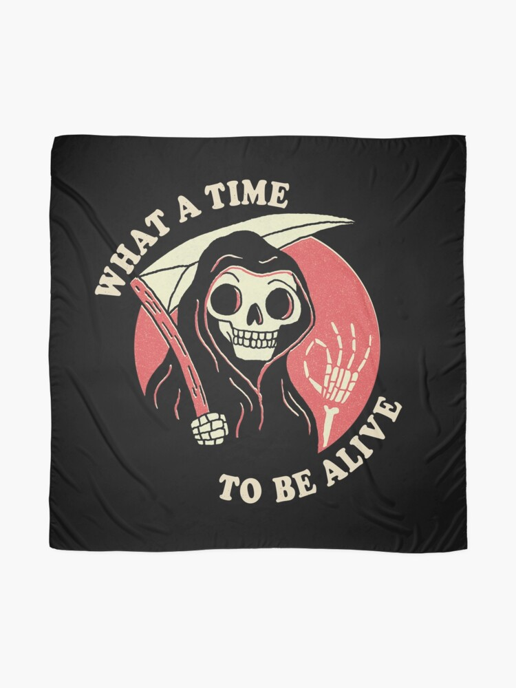 Alternate view of What A Time To Be Alive Scarf