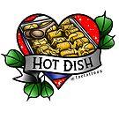 Hot Dish by jordannelefae