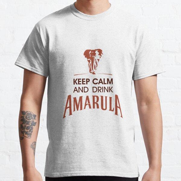 Keep Calm and Drink Amarula Classic T-Shirt