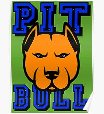 PIT BULL-22A Poster