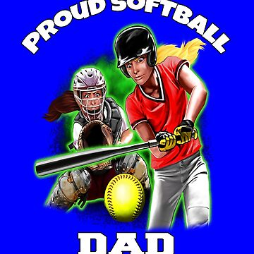 Proud Softball Dad Perfect Art Design by fantasticdesign
