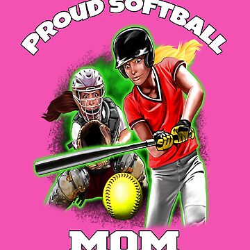 Proud Softball Mom Art Design by fantasticdesign