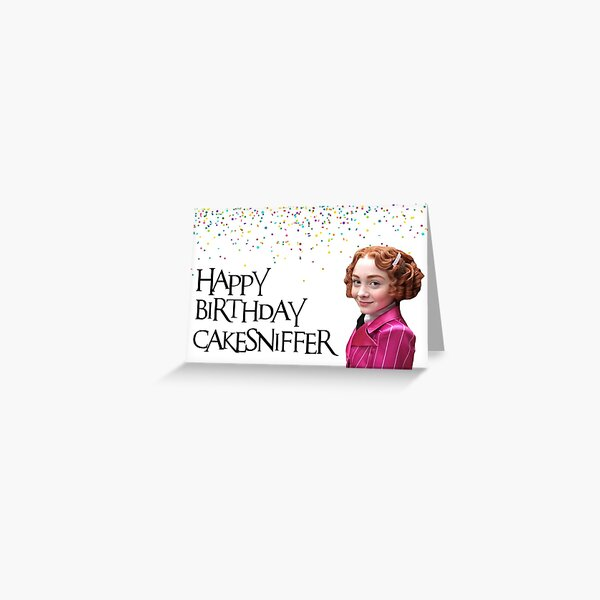 A series of unfortunate events, Carmelita Spats, Happy birthday CakeSniffer! Trendy, Preppy, Cool, Just because, Cute, Good vibes Greeting Card