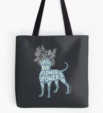 Pit Bull Flower Power II Tote Bag