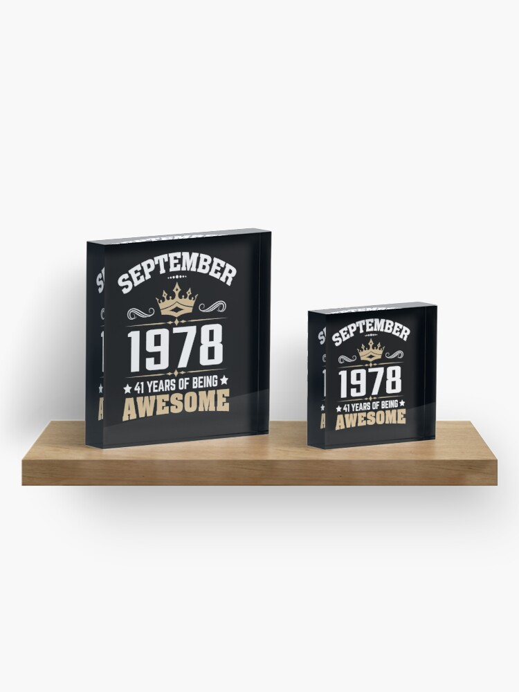 Alternate view of September 1978 41 Years Of Being Awesome Acrylic Block