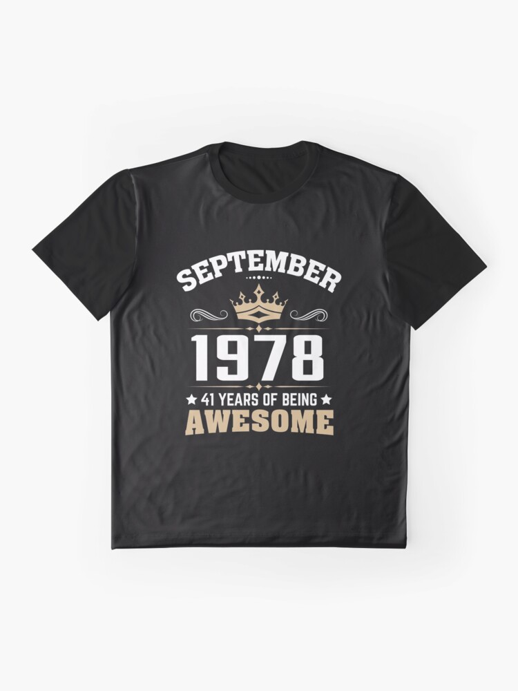 Alternate view of September 1978 41 Years Of Being Awesome Graphic T-Shirt