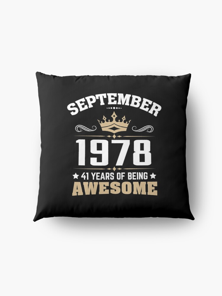 Alternate view of September 1978 41 Years Of Being Awesome Floor Pillow