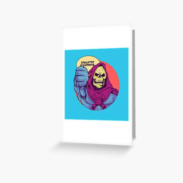 Skeletor disapprove Greeting Card