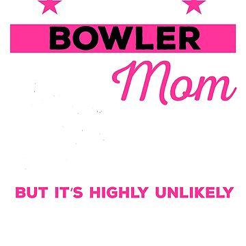 Funny Bowling Mom Tshirt Gift by mikevdv2001