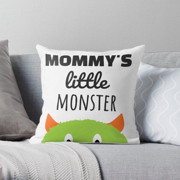 Mommy's Little Monster Throw Pillow