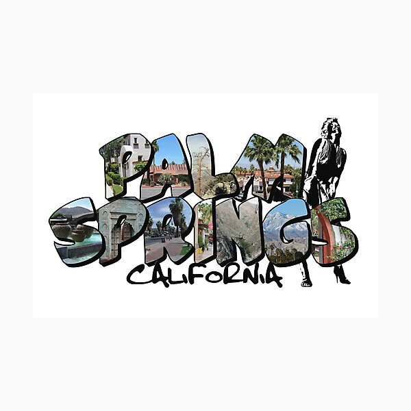 Big Letter Palm Springs California Photographic Print
