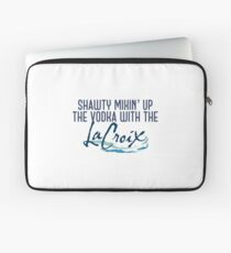 Shawty mixing up the vodka with the la croix Laptop Sleeve