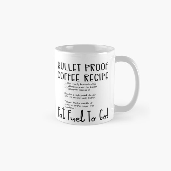 Keto Mug with Bullet Proof Coffee Recipe On The Back Classic Mug