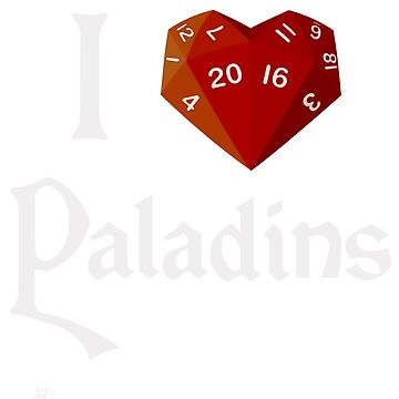 I Heart-20 Paladins by BartsGeekGifts