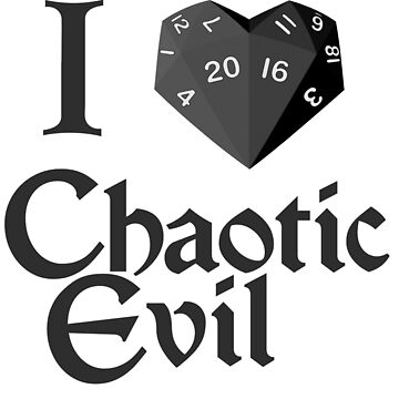 I roll Chaotic Evil Heart-20 shirt by BartsGeekGifts