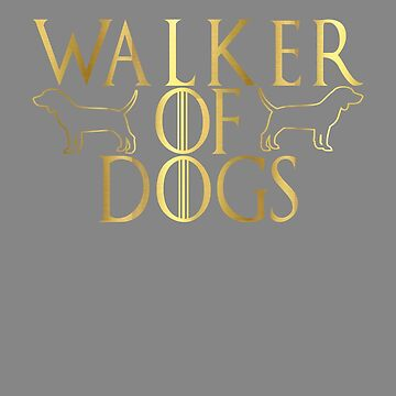 Awesome Walker of Dogs GOT parody by LGamble12345