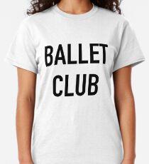 Ballet Club Classic T-Shirt
